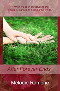 After Forever Ends by [Ramone, Melodie]