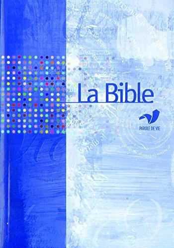 En ligne La Bible Parole de Vie sans les livres deutérocanoniques pdf