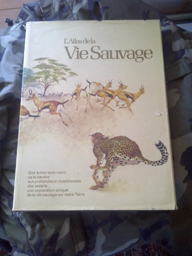 Atlas de la vie sauvage