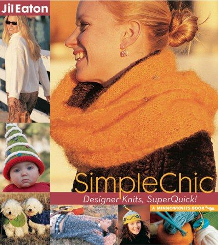 SimpleChic: Designer Knits, SuperQuick! (Minnowknits Books) - Crochet Detail, Top