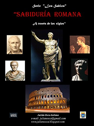 LA SABIDURÍA ROMANA: a través de los siglos (