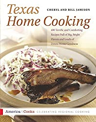 Texas Home Cooking: 400 Terrific and Comforting Recipes Full of Big, Bright Flavors and Loads of Down-Home Goodness (America Cooks) by Cheryl Jamison (1993-11-06)