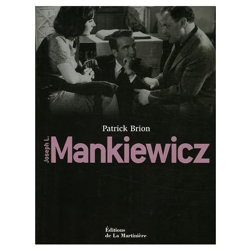 Joseph L. Mankiewicz : Biographie, filmographie illustrée, analyse critique