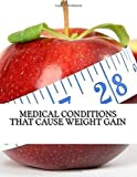Medical Conditions that Cause Weight Gain