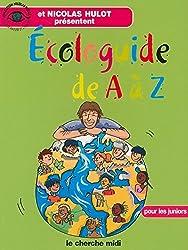 Ecologuide de A à Z : Pour les juniors