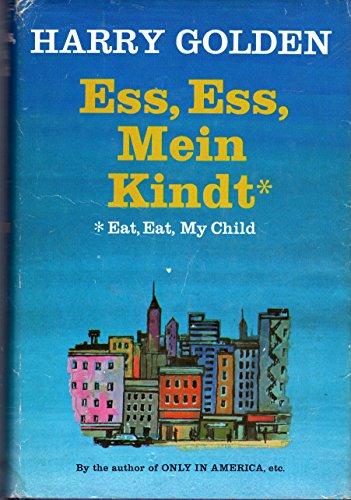 Ess, Ess, Mein Kindt: Eat, Eat, My Child