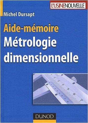 Métrologie dimensionnelle par Michel Dursapt