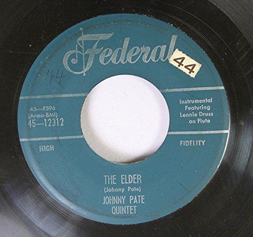 johnny-pate-quintet-45-rpm-swinging-shepard-blues-the-elders