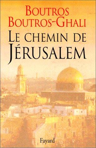 Le chemin de Jrusalem