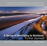 A Sense of Belonging to Scotland: Further Journeys