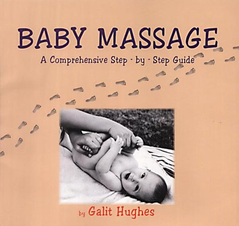 Baby Massage: A Comprehensive Step-by-step Guide
