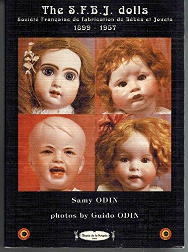 SFBJ Dolls, 1899-1957