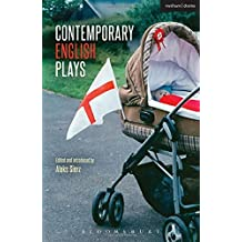 Contemporary English Plays: Eden's Empire; Alaska; Shades; A Day at the Racists; The Westbridge (Play Anthologies) by Graham, James, Moore, DC, Lustgarten, Anders, Bano, Alia, De (2015) Paperback