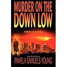 [(Murder on the Down Low)] [Author: Pamela Samuels Young] published on (September, 2008)