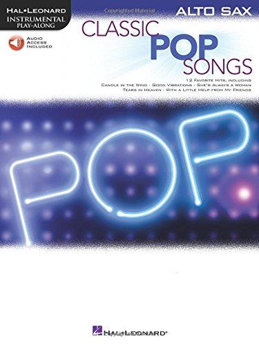 Classic Pop Songs (Alto Saxophone) (Hal Leonard Instrumental Play-along) (Paperback) [Pre-order 12-01-2020]