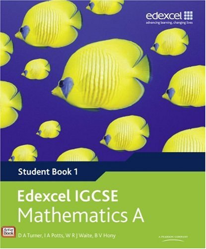 Download Edexcel IGCSE Mathematics A (Student Book 1