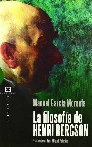 La filosofía de Henri Bergson (Ensayo) por Manuel García Morente
