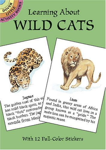 Learning about Wild Cats (Learning about Books (Dover)) por Jan Sovak