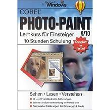 Corel Photo-Paint 9/10. Lernkurs für Einsteiger.
