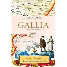Gallia : Atlas Major de 1665 *- (Ancien prix éditeur : 29.99 euros)