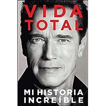 Vida Total: Mi Historia Increible