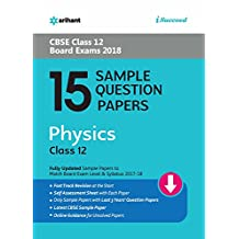 15 Sample Question Papers Physics for Class 12 CBSE