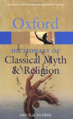 The Oxford Dictionary of Classical Myth and Religion (Oxford Paperback Reference) (2004-12-09)