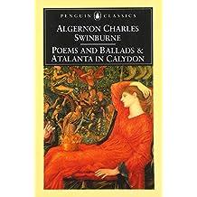 Poems and Ballads & Atalanta in Calydon