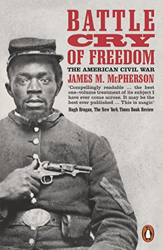 Battle Cry Of Freedom: The Civil War Era (Penguin history) por James M. Mcpherson