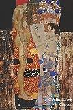 Gustav Klimt Carnet: Les Trois Âges de la Femme | Idéal pour l'École, Études, Recettes ou Mots de Passe | Parfait pour Prendre des Notes | Beau Journal
