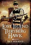 LOST LEGEND OF THRYBERG HAWK