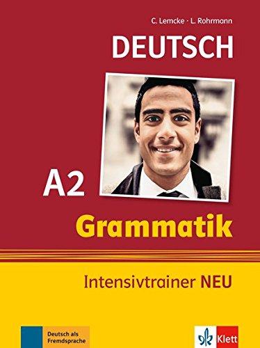 Grammatik Intensivtrainer NEU: Buch A2 por Christiane Lemcke