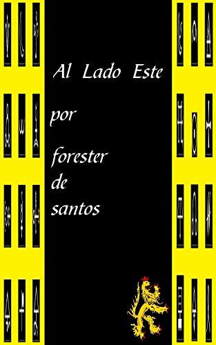 Al Lado Este por Forester de Santos