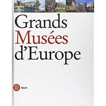 Grands musées d'Europe