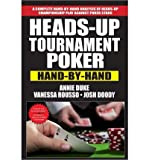 [ HEADS-UP TOURNAMENT POKER: HAND-BY-HAND ] BY Duke, Annie ( Author ) [ 2013 ] Paperback