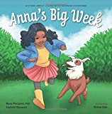 Anna's Big Week: A Story About Living with...