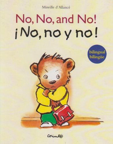 No, no, and no!/ No, no y no! por Mireille Allance