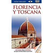 Florencia y Toscana - Guías Visuales (GUIAS VISUALES)