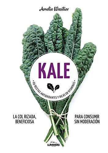 Portada del libro Kale: 69 recetas antioxidantes y ricas en vitaminas (Come Verde)