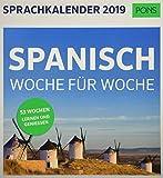 PONS Sprachkalender 2019: Spanisch Woche für Woche