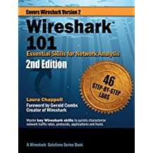 Wireshark® 101: Essential Skills for Network Analysis - Second Edition: Wireshark Solution Series (English Edition)