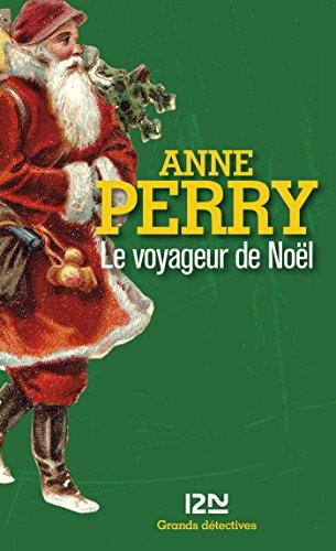 Le voyageur de Noël (Grands détectives t. 3961) par Anne PERRY