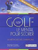 Golf - Le mental pour scorer...