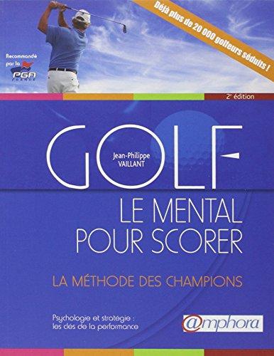 Golf - Le mental pour scorer