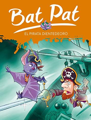 Bat Pat 4: el pirata Dientedeoro por Bat Pat