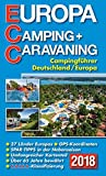 ECC - Europa Camping- + Caravaning-Führer 2018: Campingführer Deutschland / Europa -