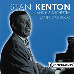 Street Of Dreams (French Import) by Stan Kenton (2004-01-05)