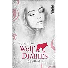 Gezähmt: Wolf Diaries 1