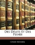 Des Delits Et Des Peines - Nabu Press - 24/02/2010