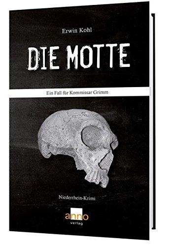 Image of Die Motte – Ein Fall für Kommissar Grimm: Niederrhein-Krimi